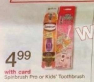 Spinbrush Pro or Kids Toothbrush