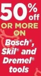 Bosch, Skil & Dremel Tools