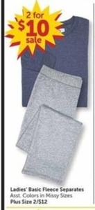 Ladies Basic Fleece Separates 2 for $10