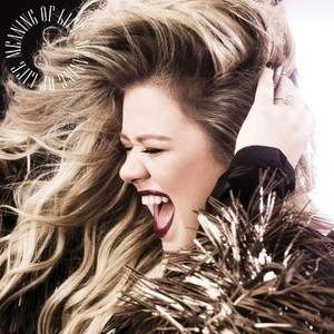 Kelly Clarkson Meaning of Life CD