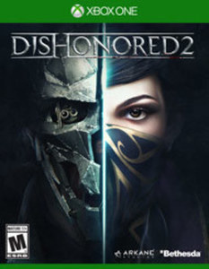 Dishonored 2 by Bethesda Softworks XB1