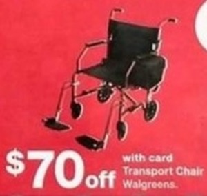 Transport Chair Walgreen w/Card