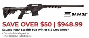 Savage 10BA Stealth 308 Win or 6.5 Creedmoor