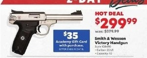 Smith and Wesson Victory Handgun + $35 GC