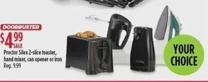 Proctor Silex 2-Slice Toaster, Hand Mixer, Can Opener or Iron
