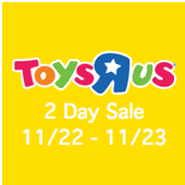 ToysRUs 2-Day Sale 2018 Black Friday